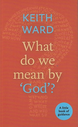 What Do We Mean By God?