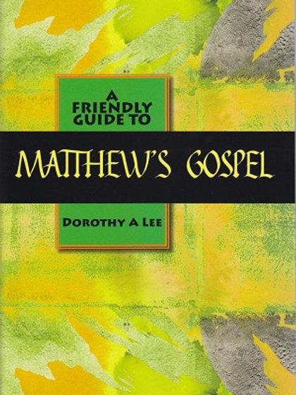 A Friendly Guide to Matthew's Gospel