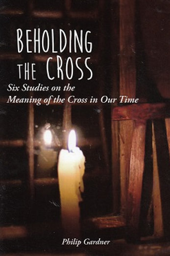 Beholding the Cross
