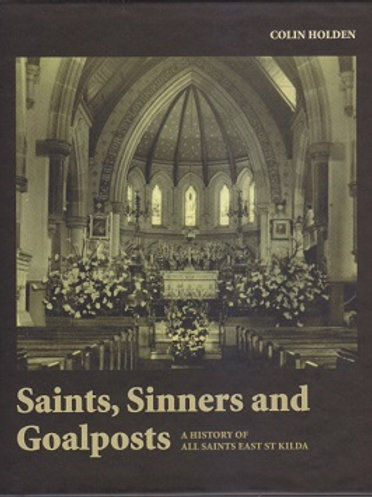 Saints, Sinners and Goalposts