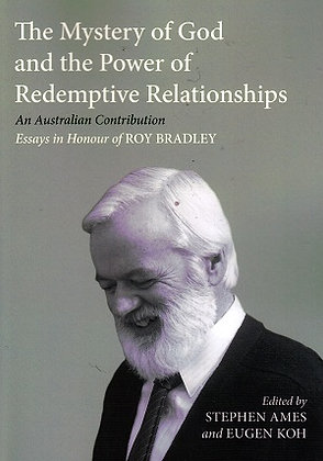 Mystery of God and the Power of Redemptive Relationships