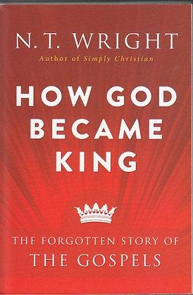 How God Became King PB