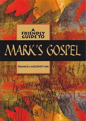 A Friendly Guide to Mark's Gospel