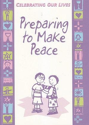 Preparing to Make Peace