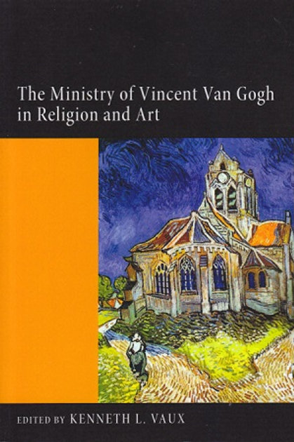 Ministry of Vincent Van Gogh in Religion and Art