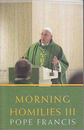 Morning Homilies III