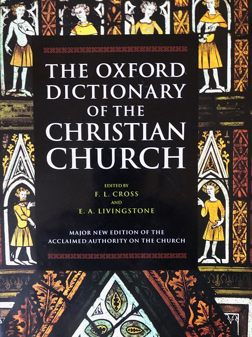 F.L. Cross & E.A. Livingstone (eds) Oxford Dictionary of the Christian Church