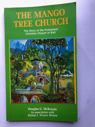 Douglas McKenzie & I. Wayan Mastra 'The Mango Tree Church'