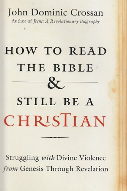 How to Read the Bible & Still be a Christian