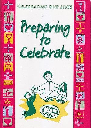 Preparing to Celebrate