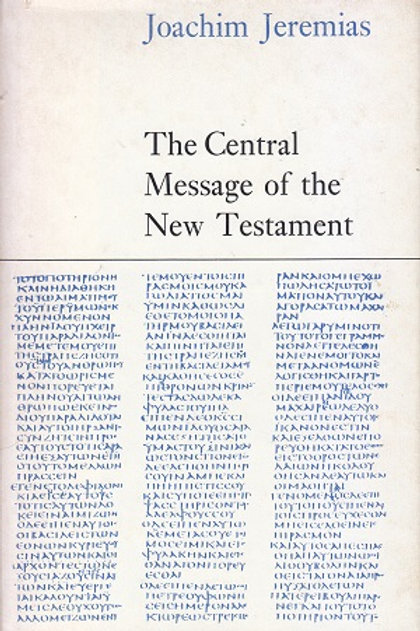 Central message of the New Testament