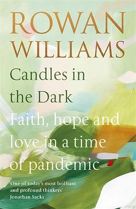 Candles in the Dark: Faith, Hope and Love in the Time of a Pandemic