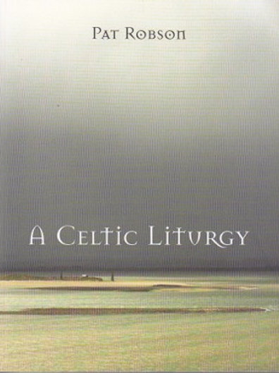 A Celtic Liturgy