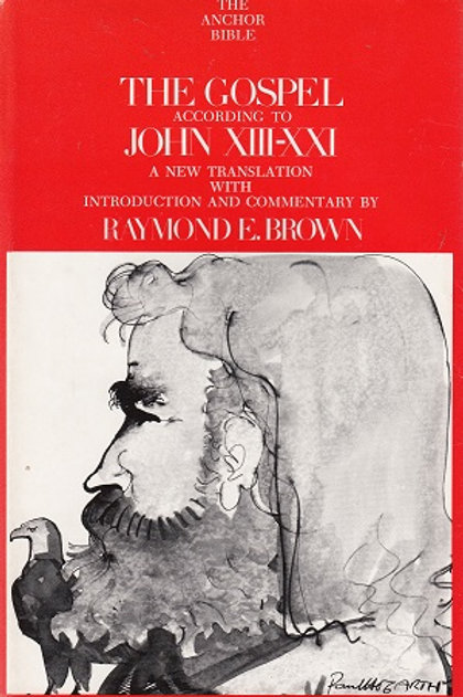 Raymond Brown 'The Gospel According to John (xiii-xxi)'