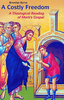 A Costly Freedom: Mark's Gospel