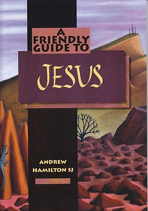 A Friendly Guide to Jesus