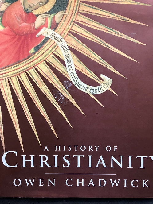 Owen Chadwick 'A History of Christianity'