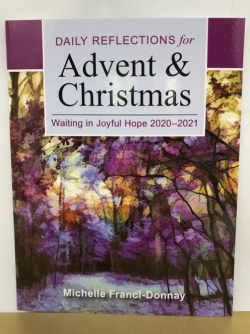 Daily Reflections for Advent and Christmas 2020-2021