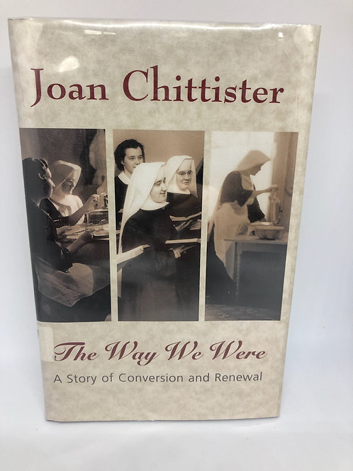 Joan Chittister 'The Way We Were'