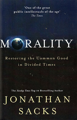 Morality: Restoring the Common Good
