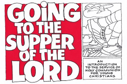 Going to the Supper of the Lord: Workbook