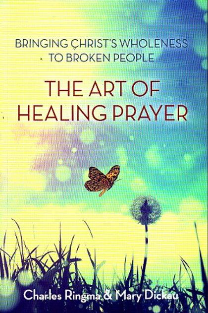 The Art of Healing Prayer