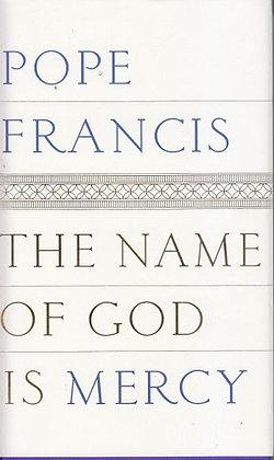 Name of God is Mercy (Hardback)