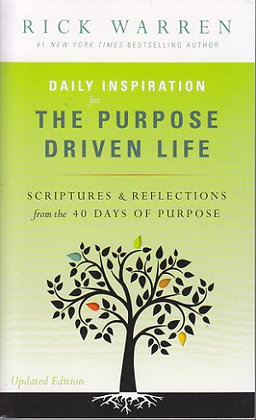 Daily Inspiration: The Purpose Driven Life