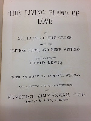 St John of the Cross 'The Living Flame of Love'
