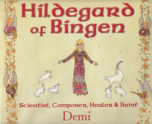 Hildegard of Bingen: Scientist, Composer.....
