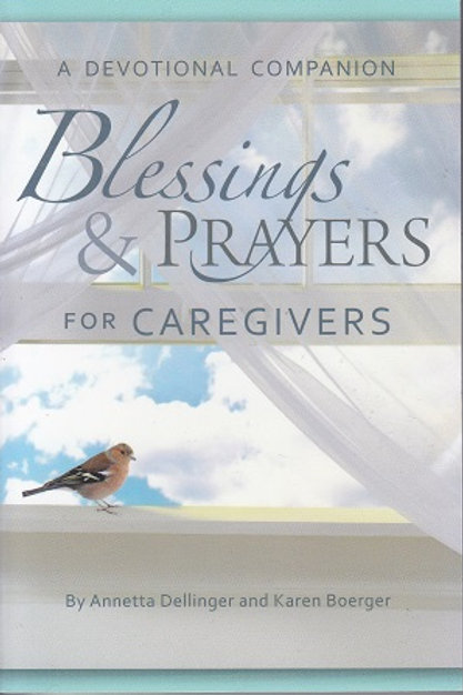 Blessings & Prayers for Caregivers
