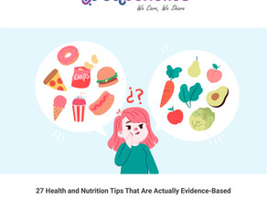 27 Health and Nutrition Tips That Are Actually Evidence-Based