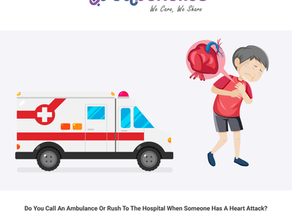 Do You Call An Ambulance Or Rush To The Hospital When Someone Has A Heart Attack?