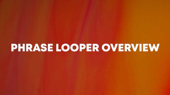 Microcosm - Phrase Looper Overview