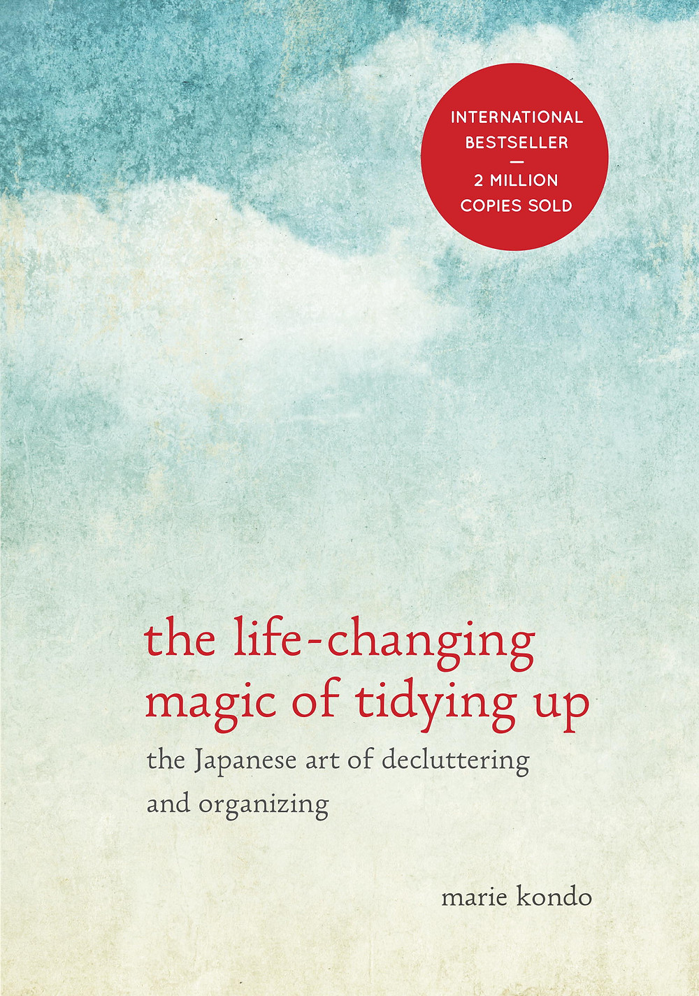 "The cover of Marie Kondo's book, ""The Life-Changing Magic Of Tidying Up."""
