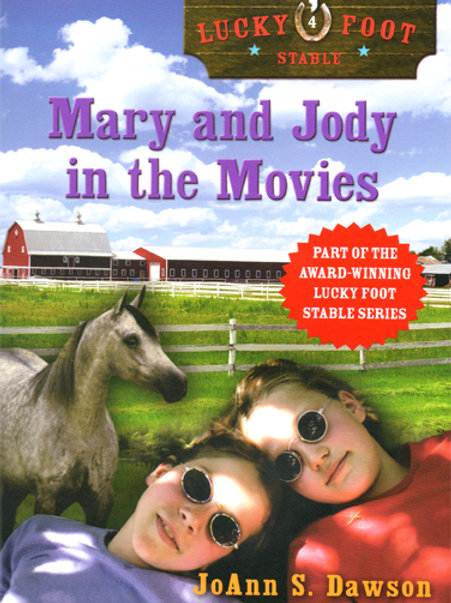 Mary & Jody in the Movies: Book 4
