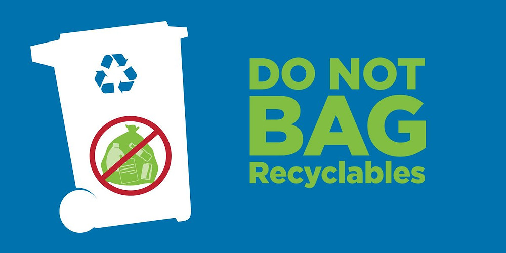 do not bag recyclables