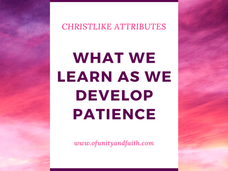 What We Learn as We Develop Patience