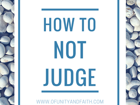 How to Not Judge