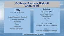 Caribbean Days and Nights Schedule