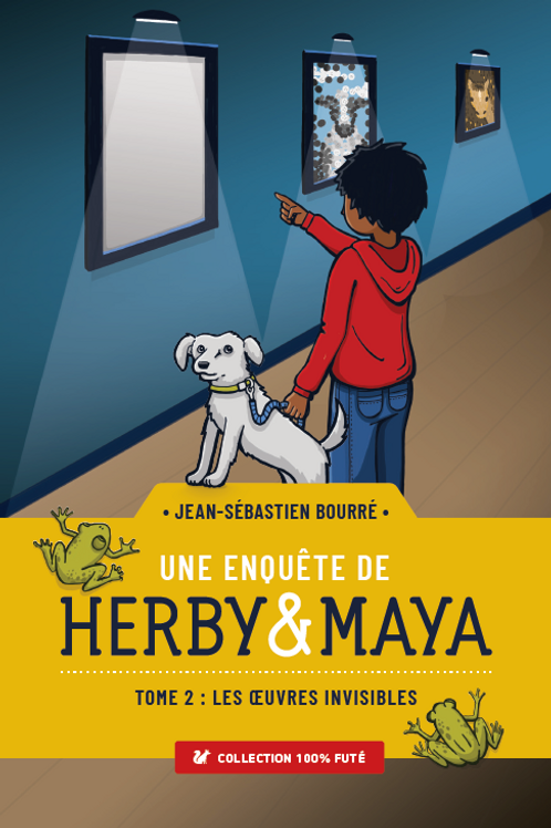 Une enquête de Herby & Maya, Tome 2 - Les oeuvres invisibles
