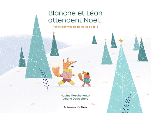 Blanche et Léon attendent Noël...