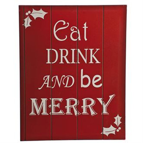 Eat drink and be merry sign