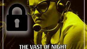 The Vast Of Night (2019) - On Patreon