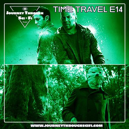 Time Travel E14: Looper (2012) & Timecrimes (2007)
