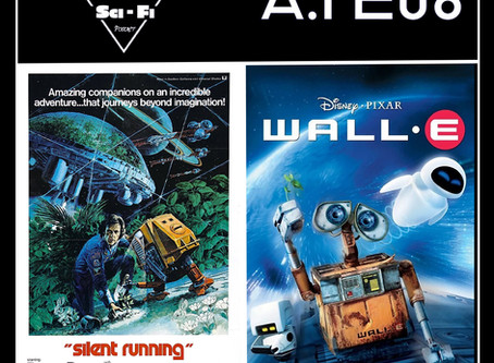 A.I. EP08: Silent Running (1972) & Wall-E (2008)