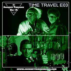 Time Travel E03: Back To the Future (1985) & The Time Machine (1960)