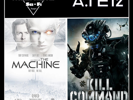 A.I. EP12: The Machine (2013) & Kill Command (2016)
