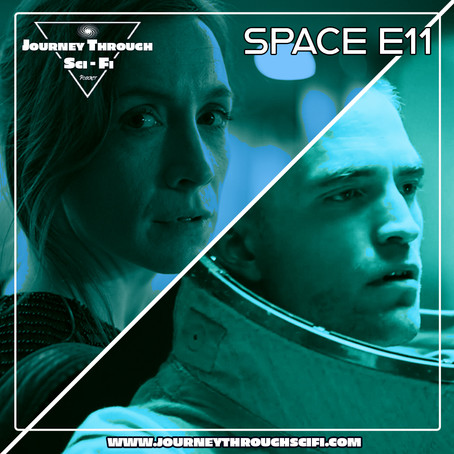 Space E11: Aniara (2018) & High Life (2018)