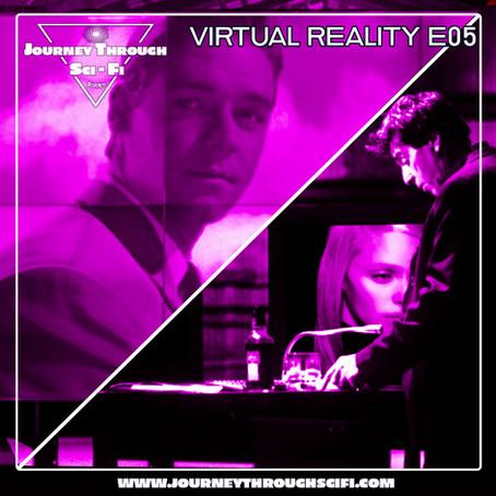 VR E05: Virtuosity (1995) & Simone (S1m0ne) (2002)